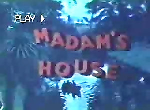 Madam's House